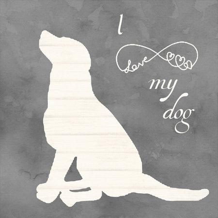 LOVE MY DOG I